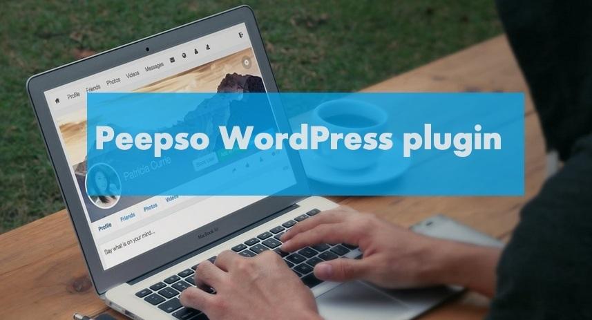 Peepso WordPress plugin to create a Social Networking Website