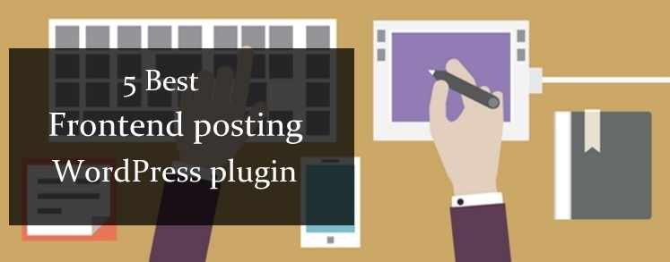 Best Frontend posting WordPress plugin