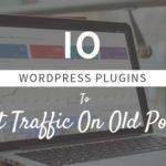 Get traffic on old posts