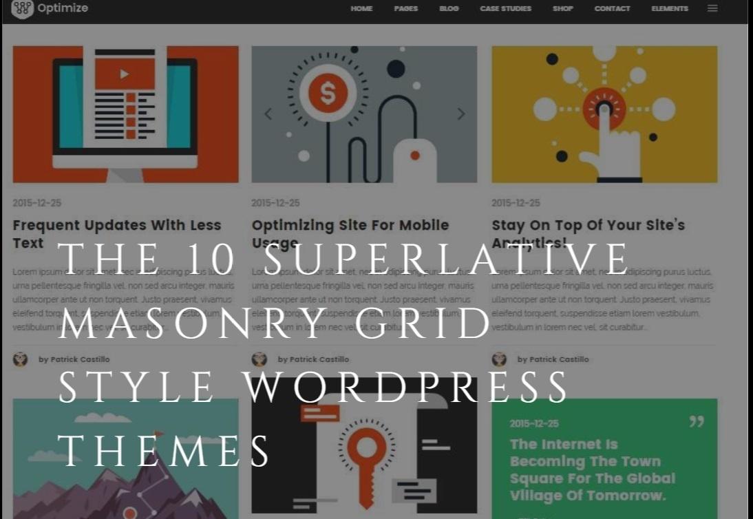 The 10 superlative Masonry Grid Style WordPress Themes